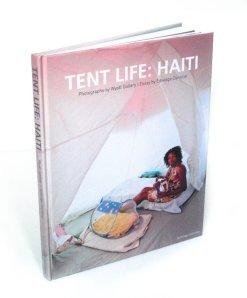 Tent Life : Haiti